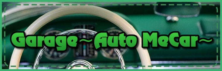 Garage~Auto MeCar~